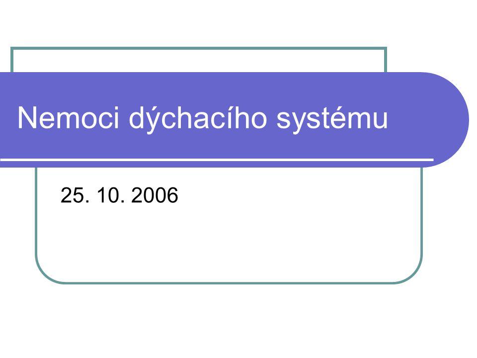 Nemoci dýchacího systému