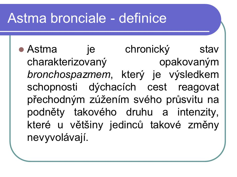 Astma bronciale - definice