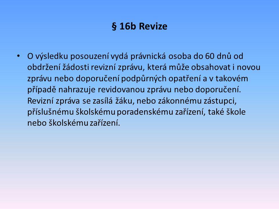 § 16b Revize