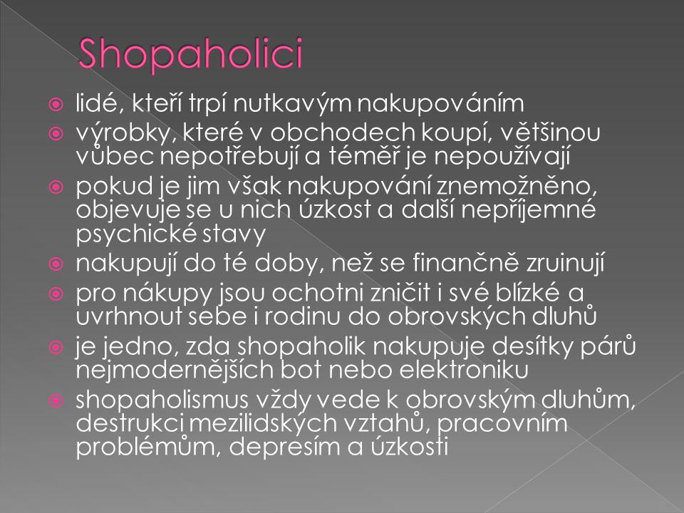 Shopaholici lidé, kteří trpí nutkavým nakupováním
