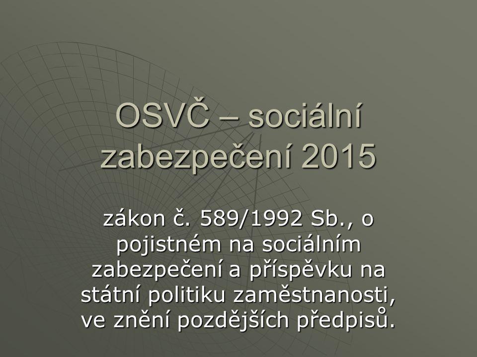 OSVČ – sociální zabezpečení 2015
