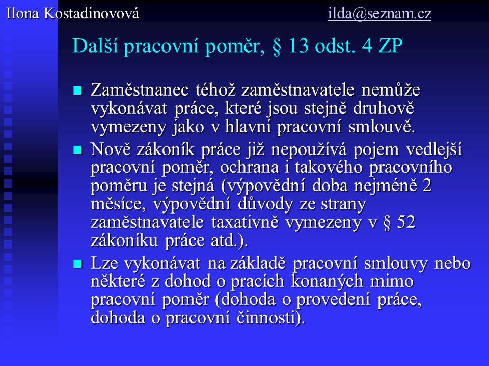 Další pracovní poměr, § 13 odst. 4 ZP