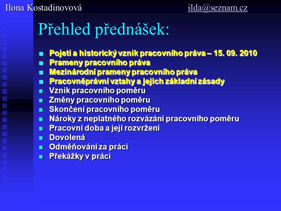 Přehled přednášek: Ilona Kostadinovová ilda@seznam.cz