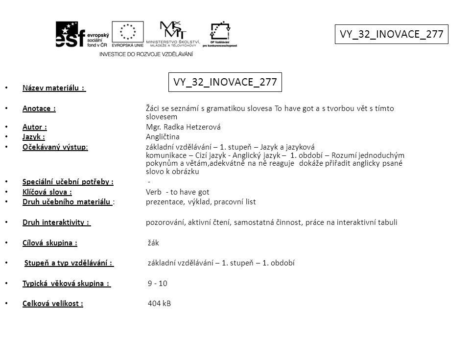 VY_32_INOVACE_277 VY_32_INOVACE_277 Název materiálu :