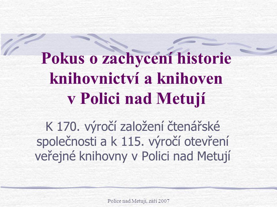 Pokus o zachycení historie knihovnictví a knihoven v Polici nad Metují