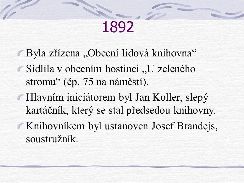 """1892 Byla zřízena """"Obecní lidová knihovna"""