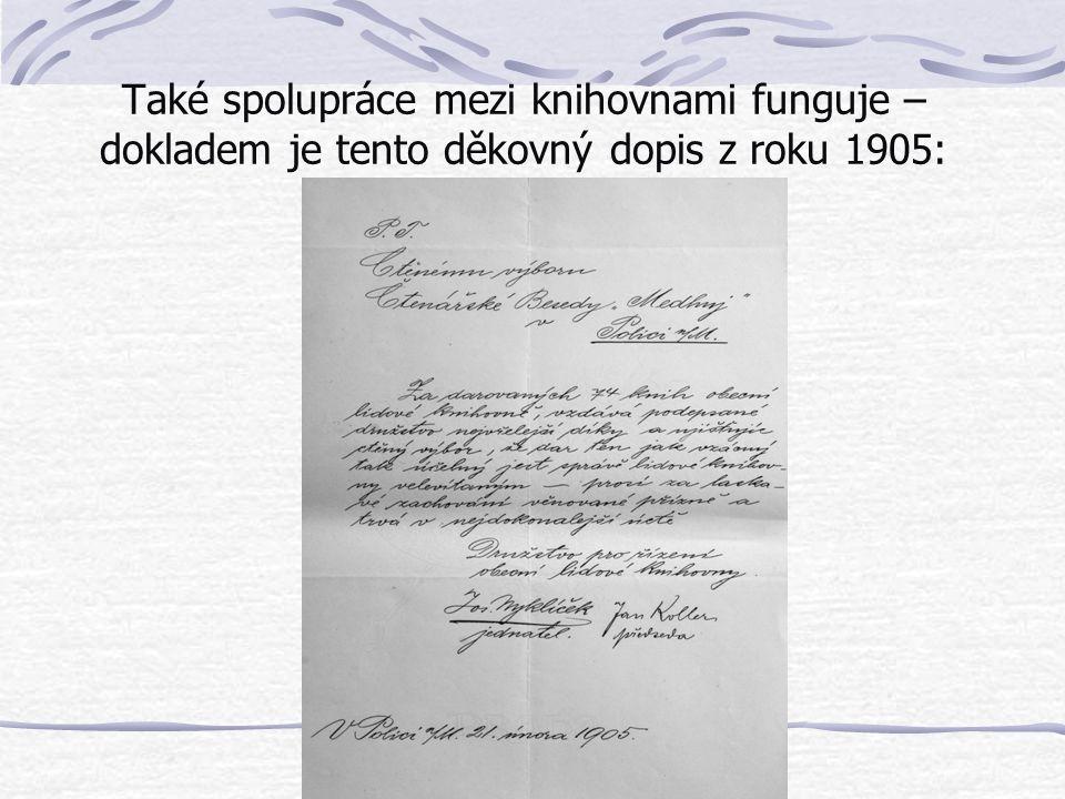 Také spolupráce mezi knihovnami funguje – dokladem je tento děkovný dopis z roku 1905: