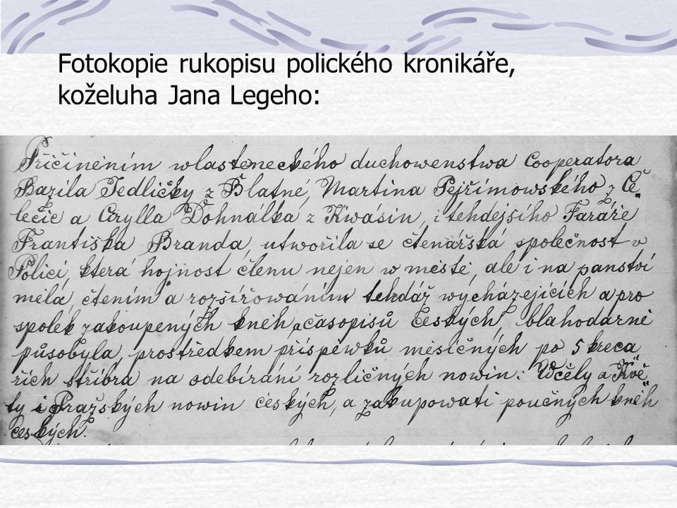 Fotokopie rukopisu polického kronikáře, koželuha Jana Legeho: