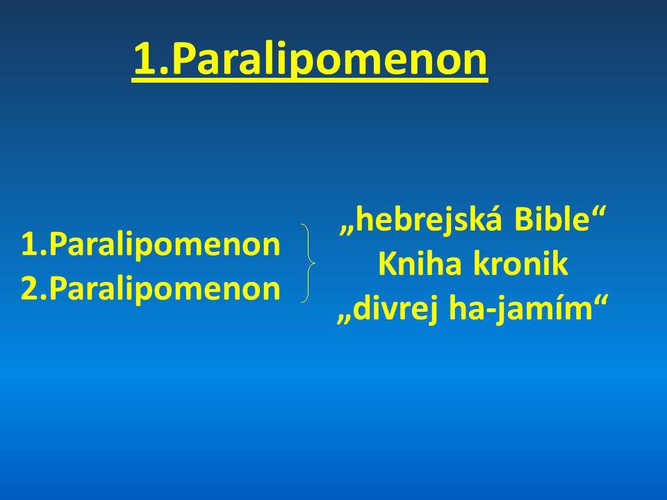"1.Paralipomenon 2.Paralipomenon ""hebrejská Bible Kniha kronik"
