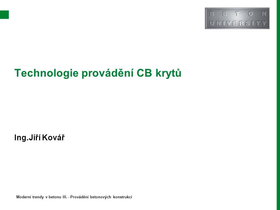 Technologie provádění CB krytů