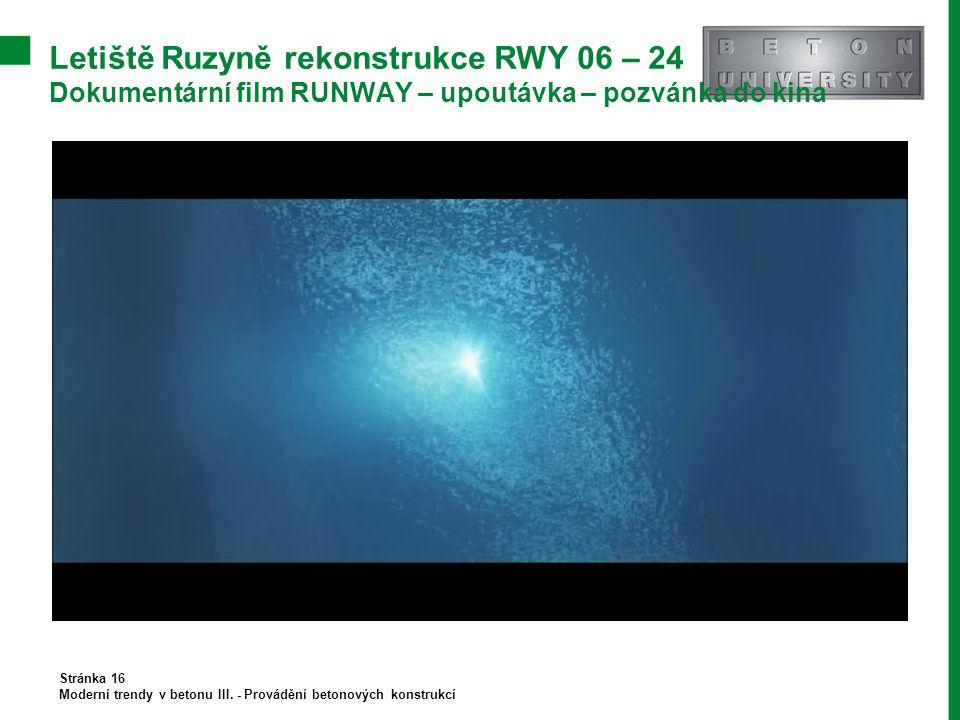 Letiště Ruzyně rekonstrukce RWY 06 – 24 Dokumentární film RUNWAY – upoutávka – pozvánka do kina