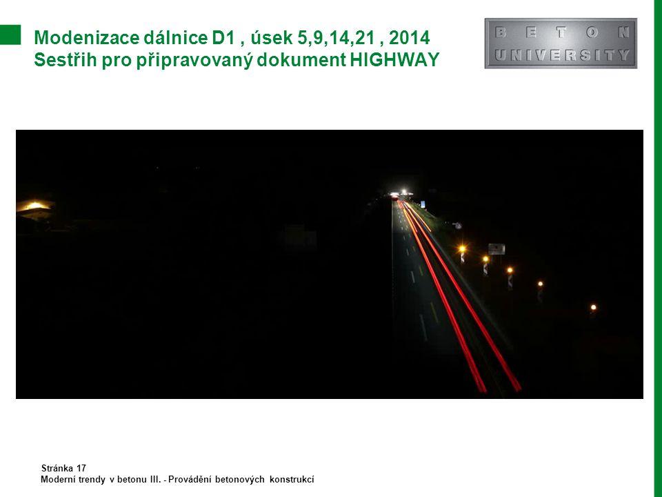 Modenizace dálnice D1 , úsek 5,9,14,21 , 2014 Sestřih pro připravovaný dokument HIGHWAY