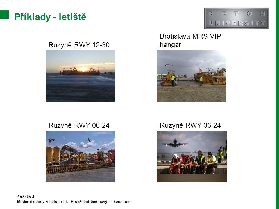 Příklady - letiště Bratislava MRŠ VIP hangár Ruzyně RWY 12-30