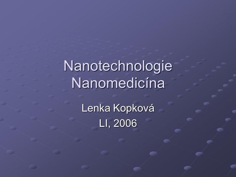 Nanotechnologie Nanomedicína