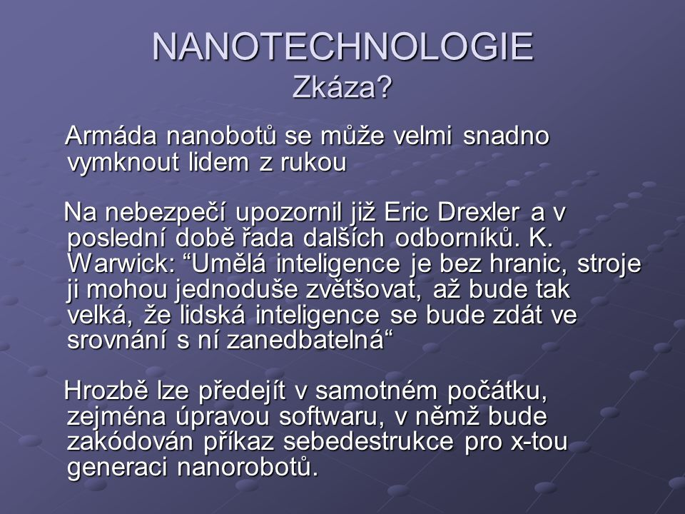NANOTECHNOLOGIE Zkáza