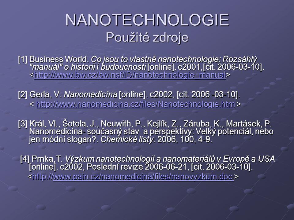 NANOTECHNOLOGIE Použité zdroje