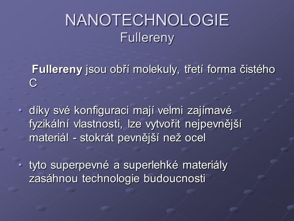 NANOTECHNOLOGIE Fullereny