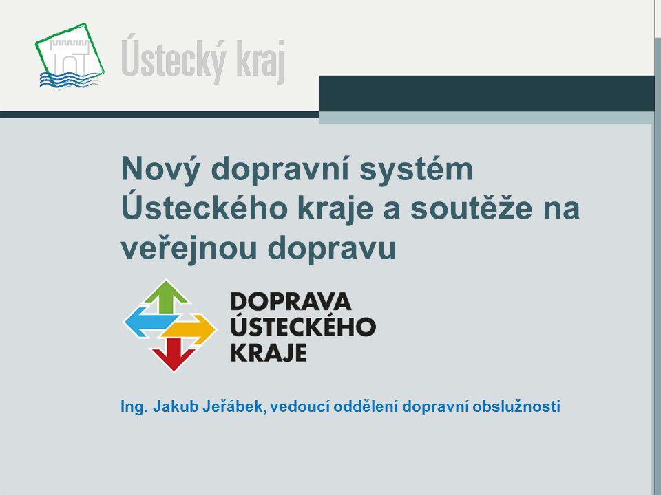 Nový dopravní systém Ústeckého kraje a soutěže na veřejnou dopravu