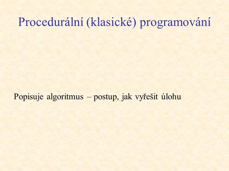 Procedurální (klasické) programování