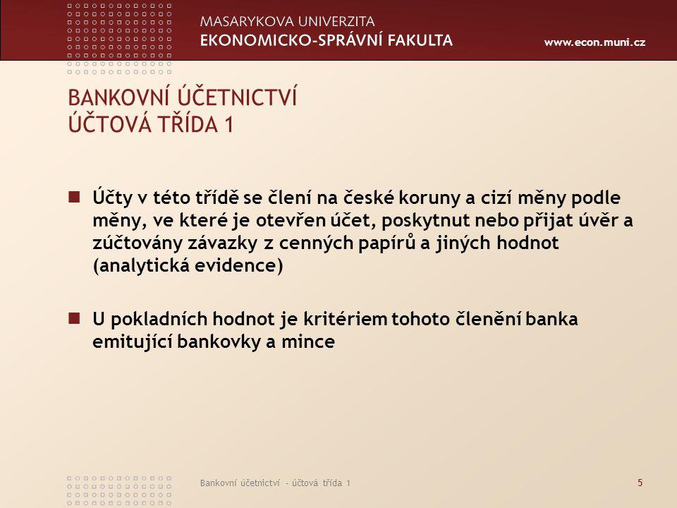 BANKOVNÍ ÚČETNICTVÍ ÚČTOVÁ TŘÍDA 1