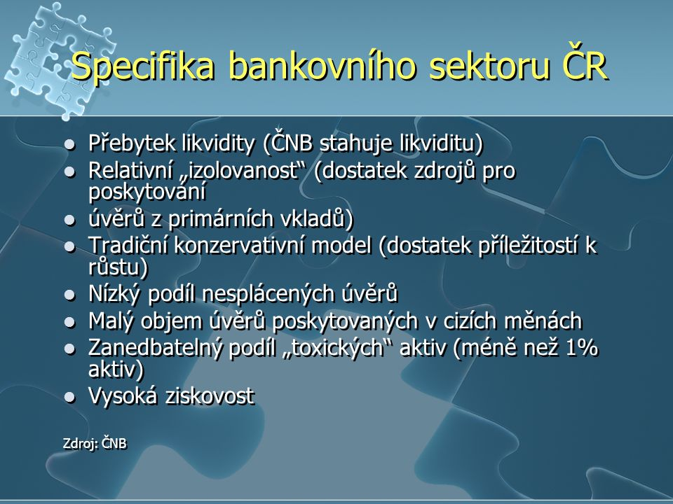 Specifika bankovního sektoru ČR