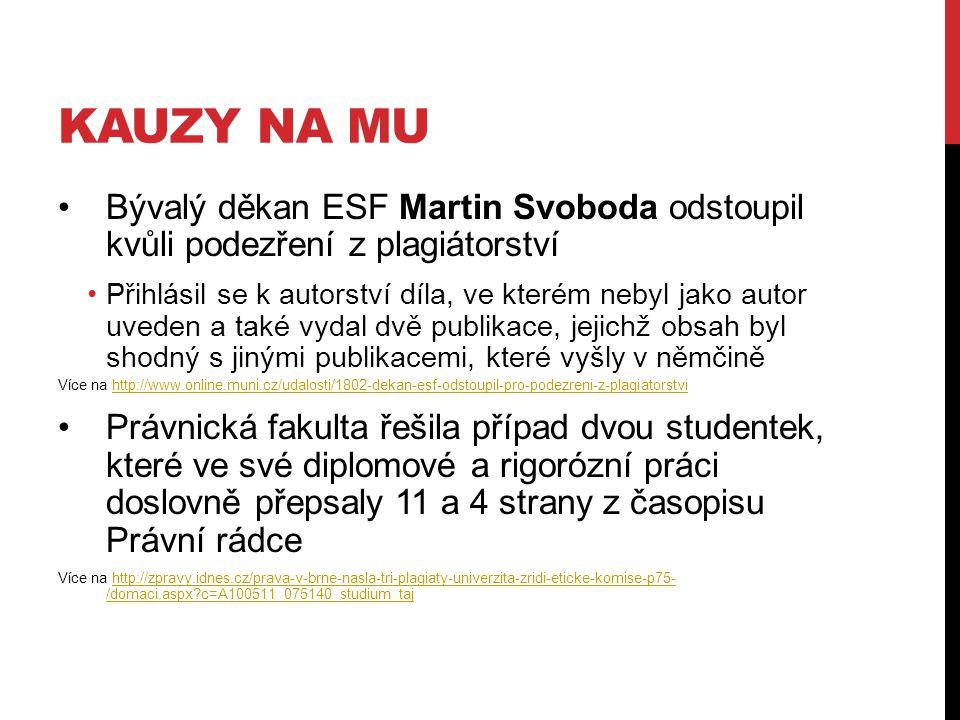 kauzy na mu Bývalý děkan ESF Martin Svoboda odstoupil kvůli podezření z plagiátorství.