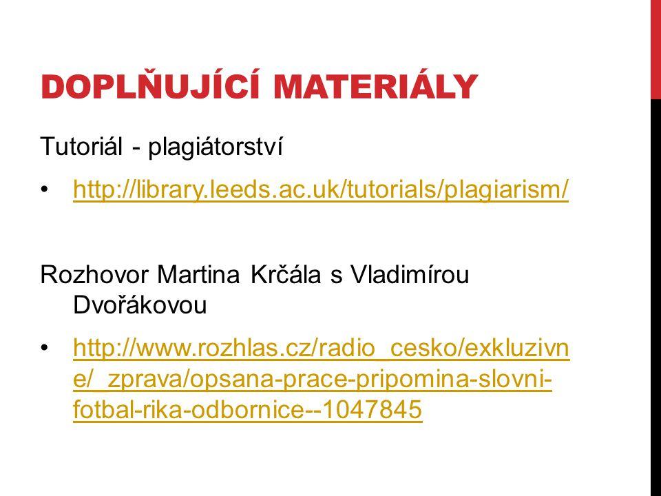 doplňující materiály Tutoriál - plagiátorství
