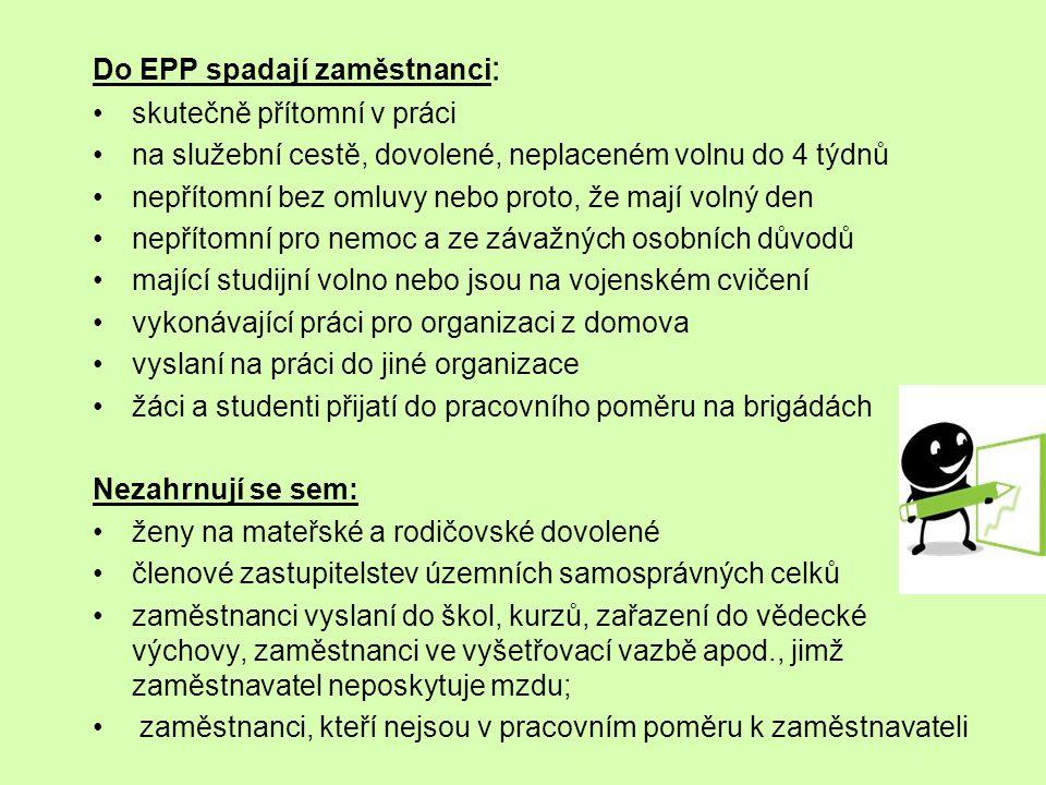 Do EPP spadají zaměstnanci: