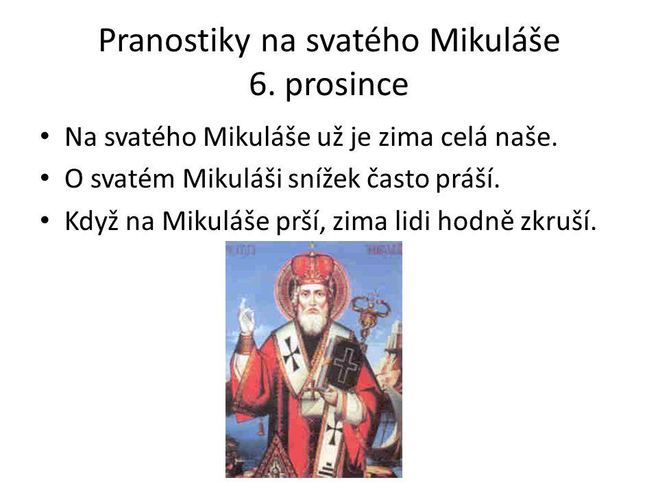 Pranostiky na svatého Mikuláše 6. prosince
