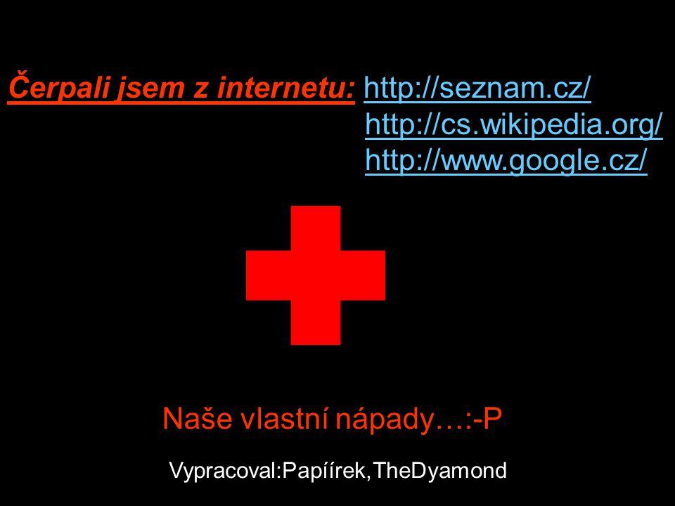 Čerpali jsem z internetu: http://seznam.cz/ http://cs.wikipedia.org/