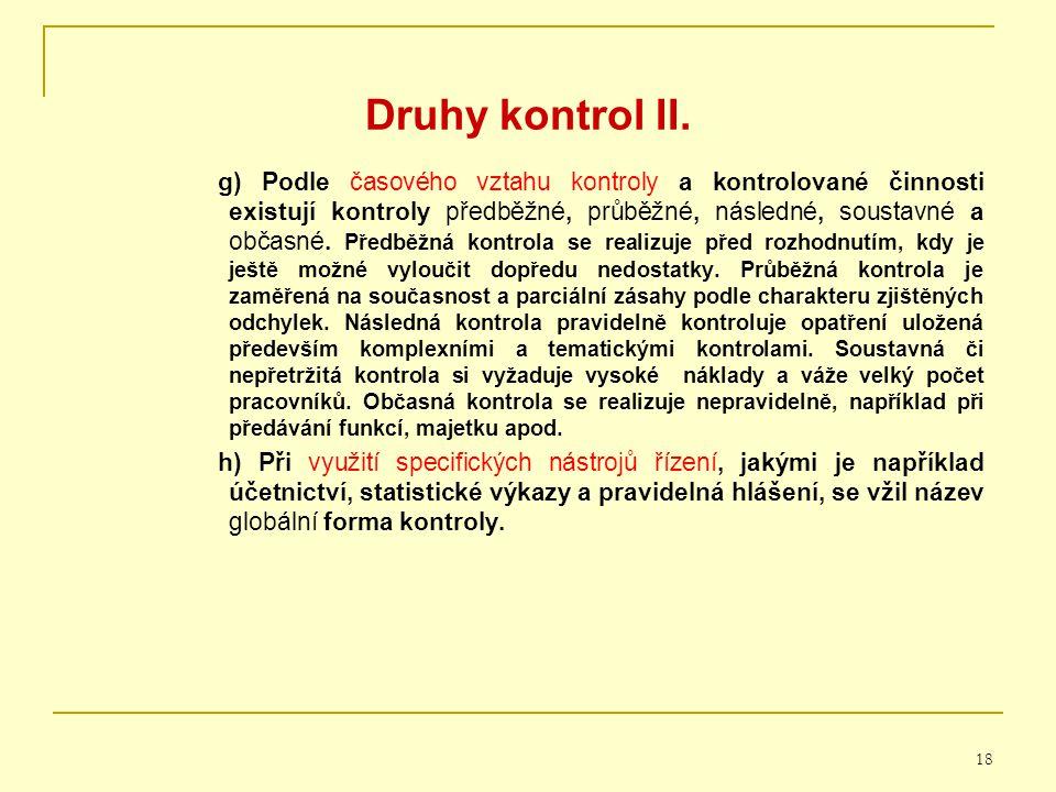 Druhy kontrol II.