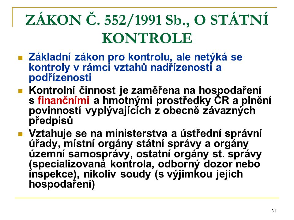ZÁKON Č. 552/1991 Sb., O STÁTNÍ KONTROLE
