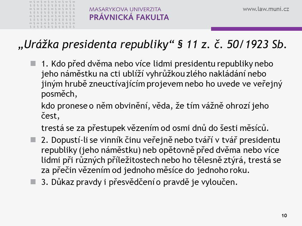 """""""Urážka presidenta republiky § 11 z. č. 50/1923 Sb."""