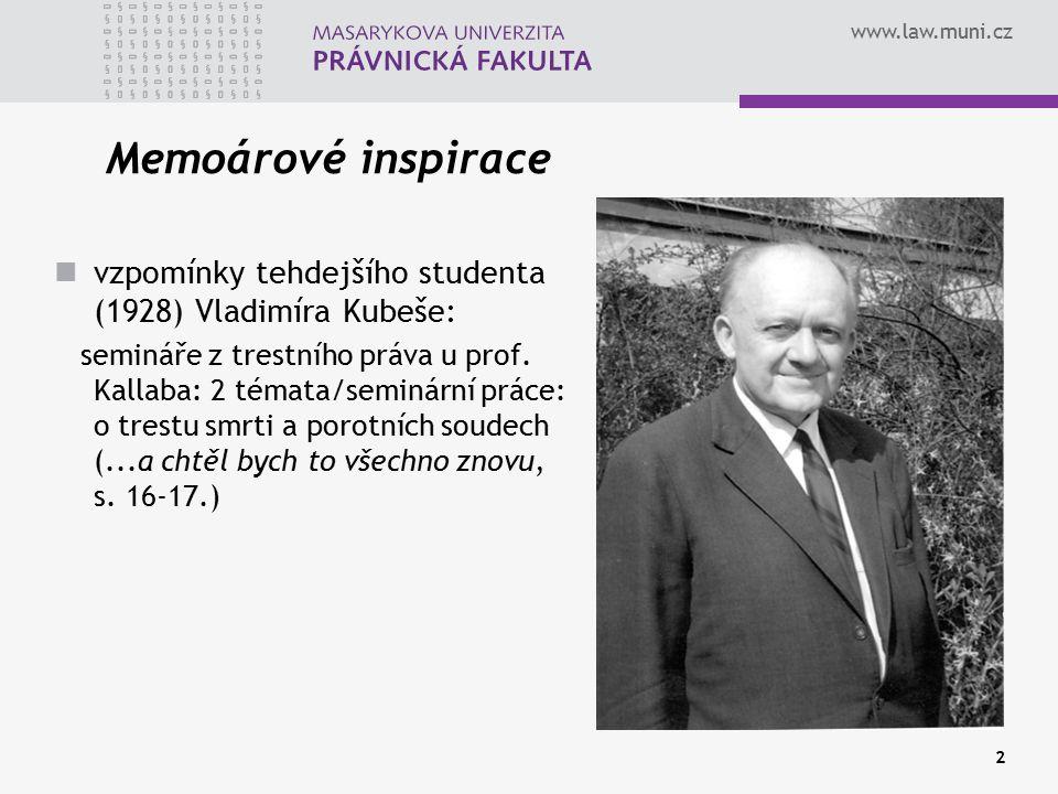 Memoárové inspirace vzpomínky tehdejšího studenta (1928) Vladimíra Kubeše: