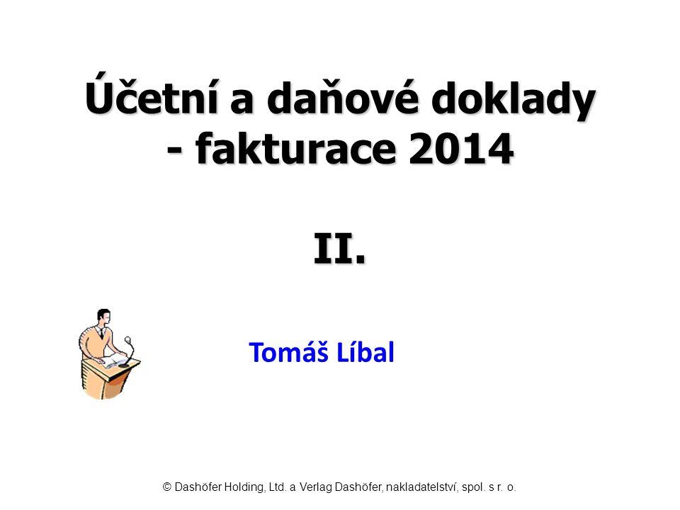 Účetní a daňové doklady - fakturace 2014 II.