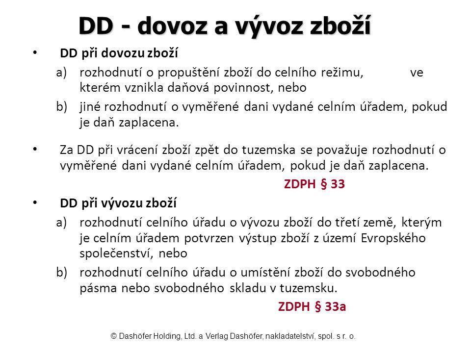 DD - dovoz a vývoz zboží DD při dovozu zboží