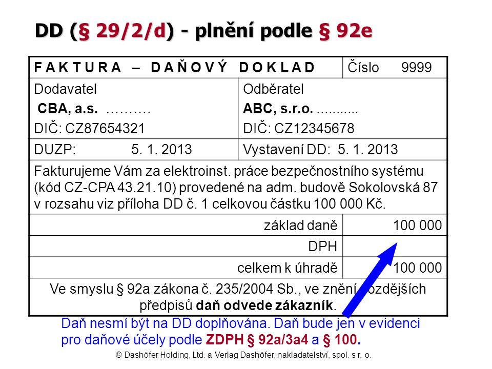 DD (§ 29/2/d) - plnění podle § 92e