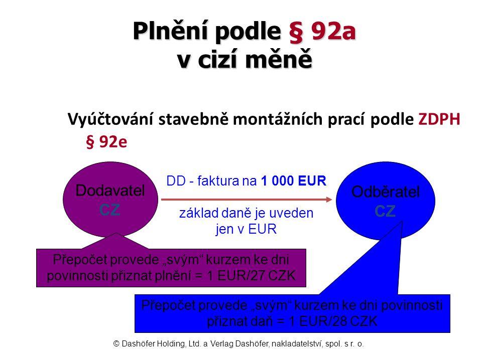 Plnění podle § 92a v cizí měně