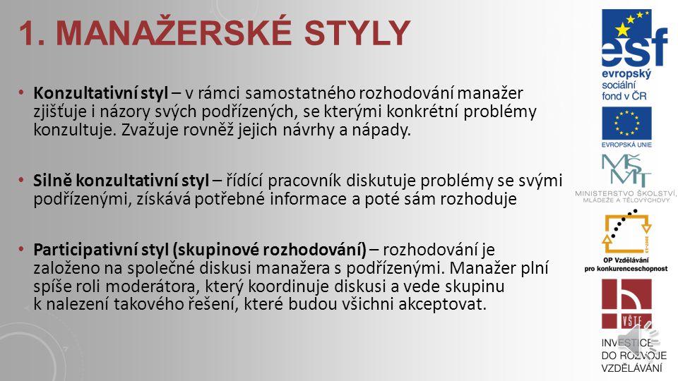 1. Manažerské styly
