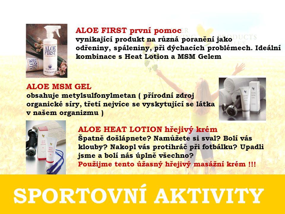 ALOE FIRST první pomoc vynikající produkt na různá poranění jako odřeniny, spáleniny, při dýchacích problémech. Ideální kombinace s Heat Lotion a MSM Gelem