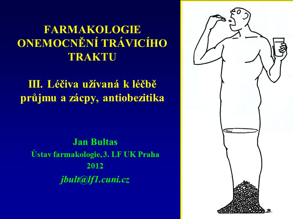 Jan Bultas Ústav farmakologie, 3. LF UK Praha 2012 jbult@lf1.cuni.cz