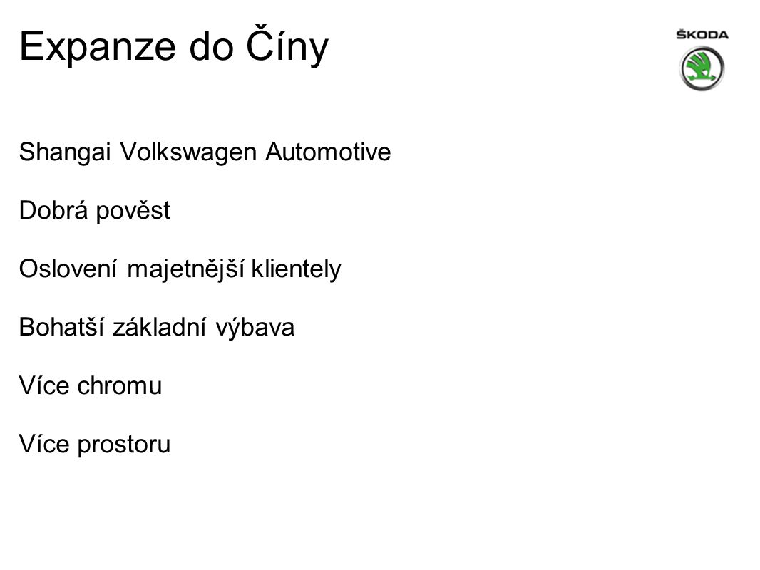 Expanze do Číny Shangai Volkswagen Automotive Dobrá pověst