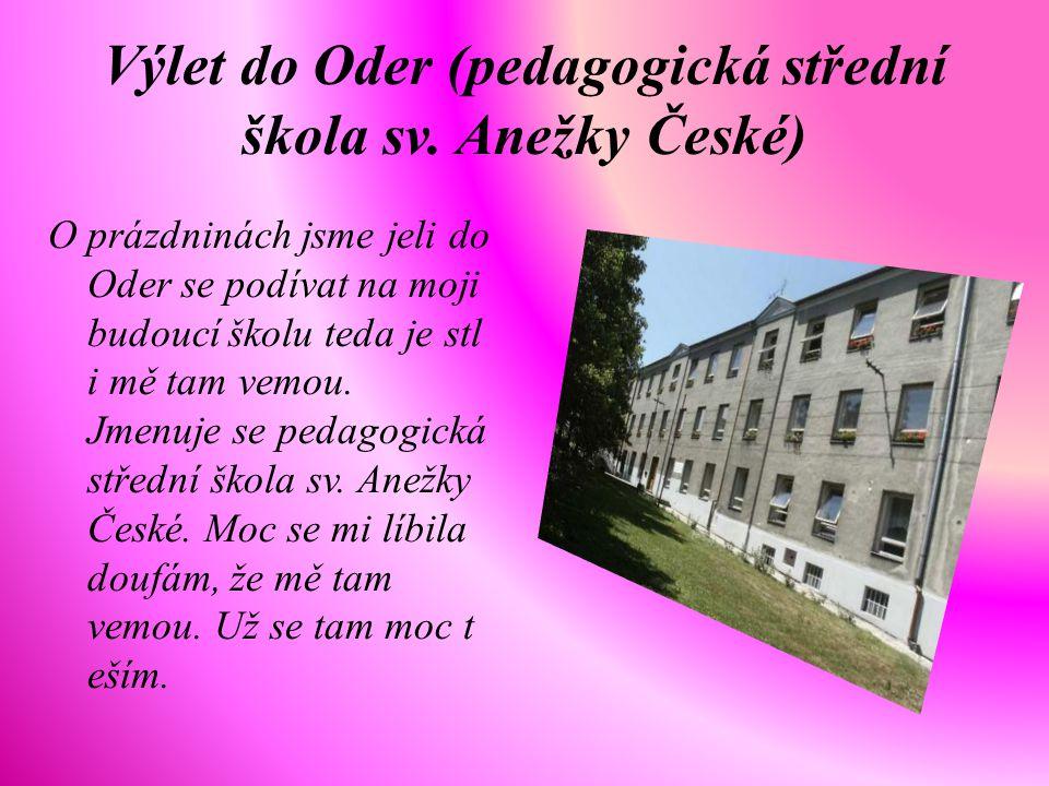 Výlet do Oder (pedagogická střední škola sv. Anežky České)