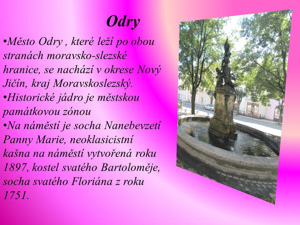 Odry Město Odry , které leží po obou stranách moravsko-slezské hranice, se nachází v okrese Nový Jičín, kraj Moravskoslezský.