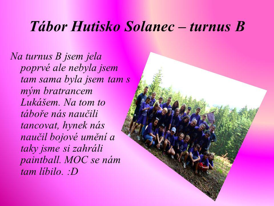 Tábor Hutisko Solanec – turnus B