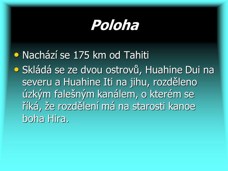 Poloha Nachází se 175 km od Tahiti