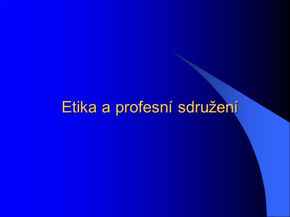 Etika a profesní sdružení