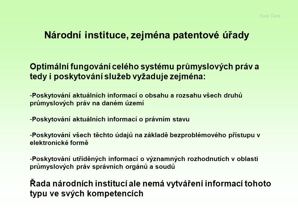 Národní instituce, zejména patentové úřady