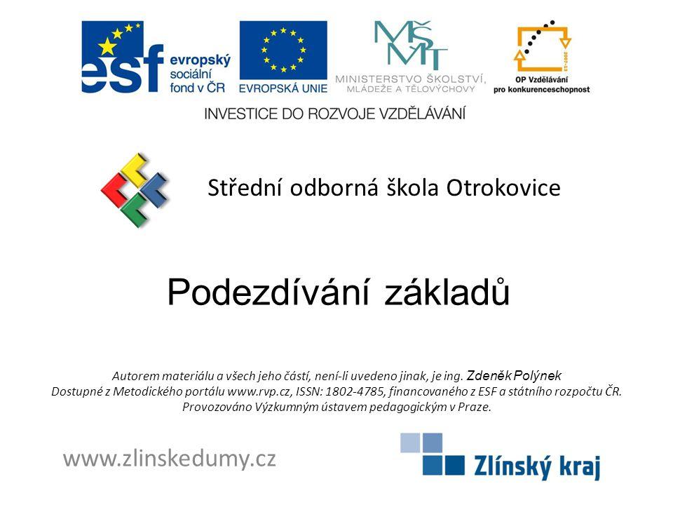Podezdívání základů Střední odborná škola Otrokovice