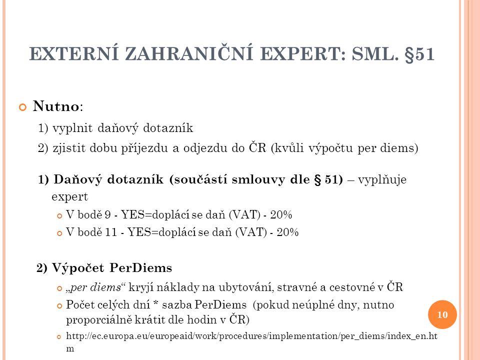 EXTERNÍ ZAHRANIČNÍ EXPERT: SML. §51